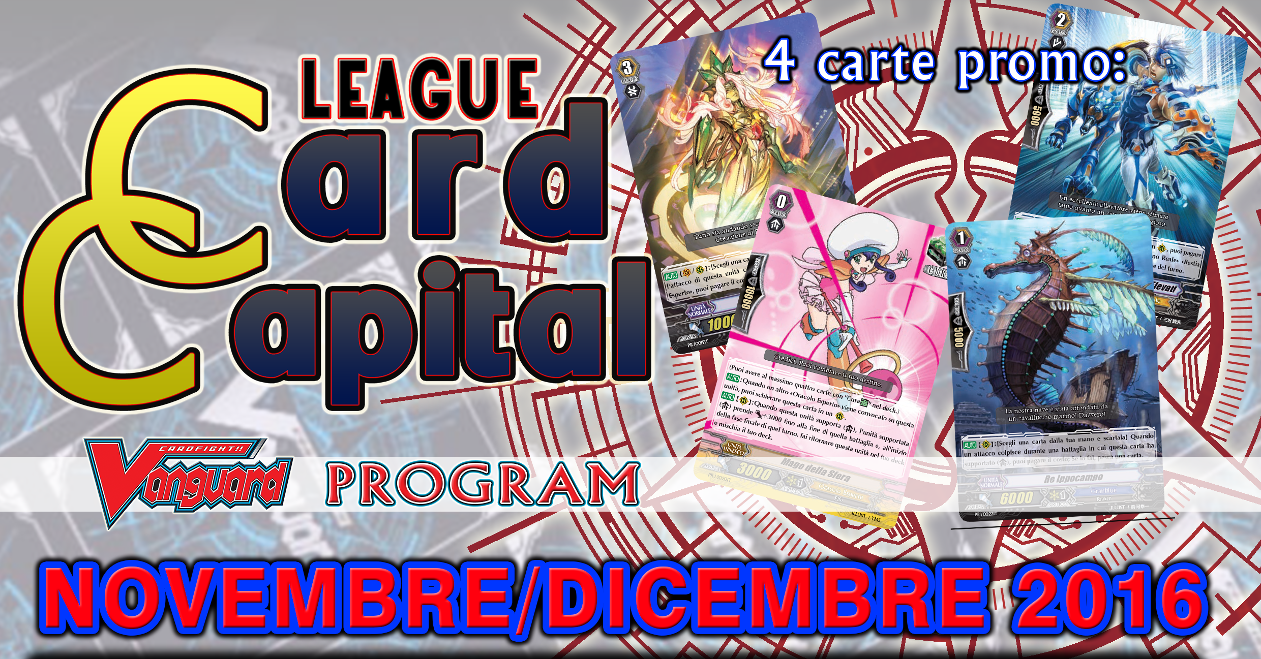 Card Capital League NOVEMBRE-DICEMBRE 2016