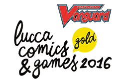 Cardfight!! Vanguard @Lucca Comics & Games 2016