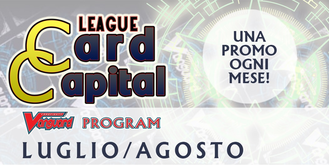 Card Capital League LUGLIO-AGOSTO 2019