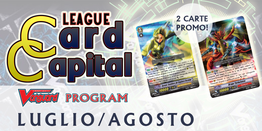 Card Capital League LUGLIO-AGOSTO 2018