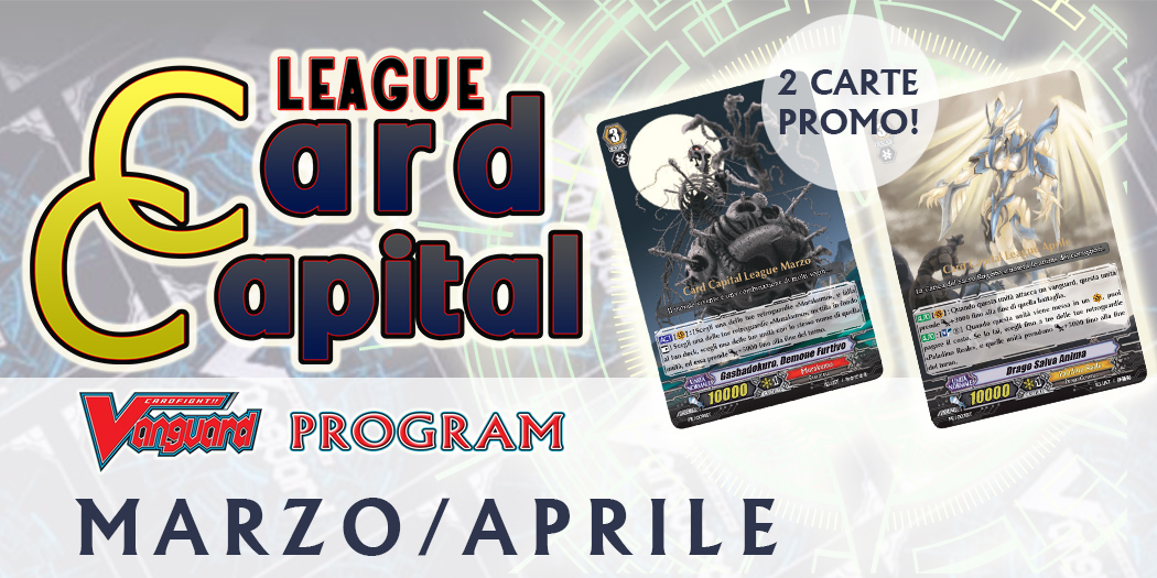 Card Capital League MARZO-APRILE 2018
