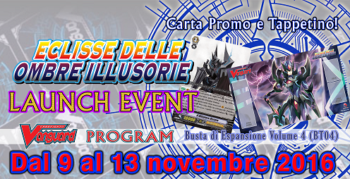 LAUNCH EVENT - Eclisse delle Ombre Illusorie