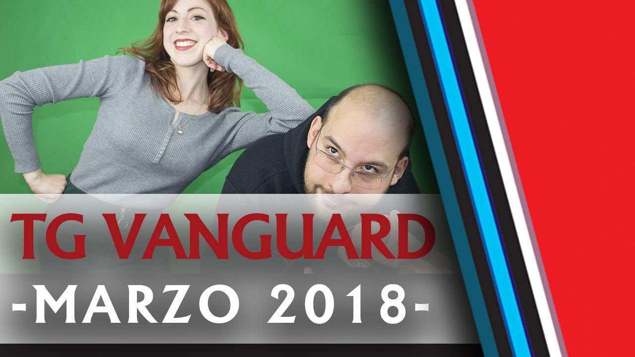 TG Vanguard Marzo 2018