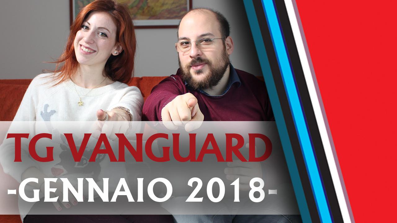TG Vanguard Gennaio 2018