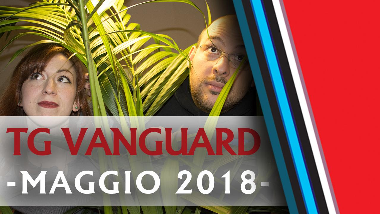 TG Vanguard Maggio 2018