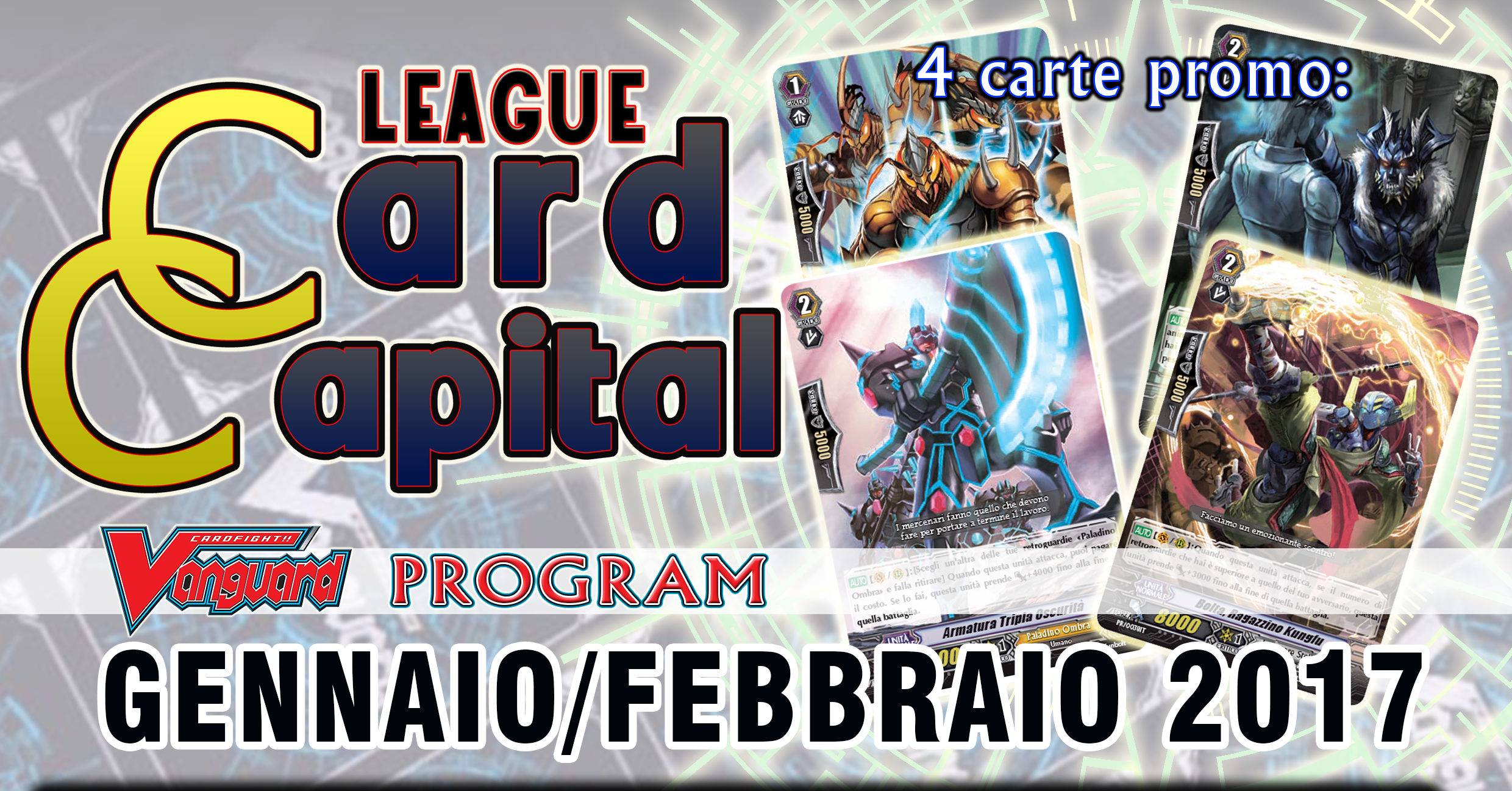 Card Capital League: FOCUS PROMO GEN e FEB 2017