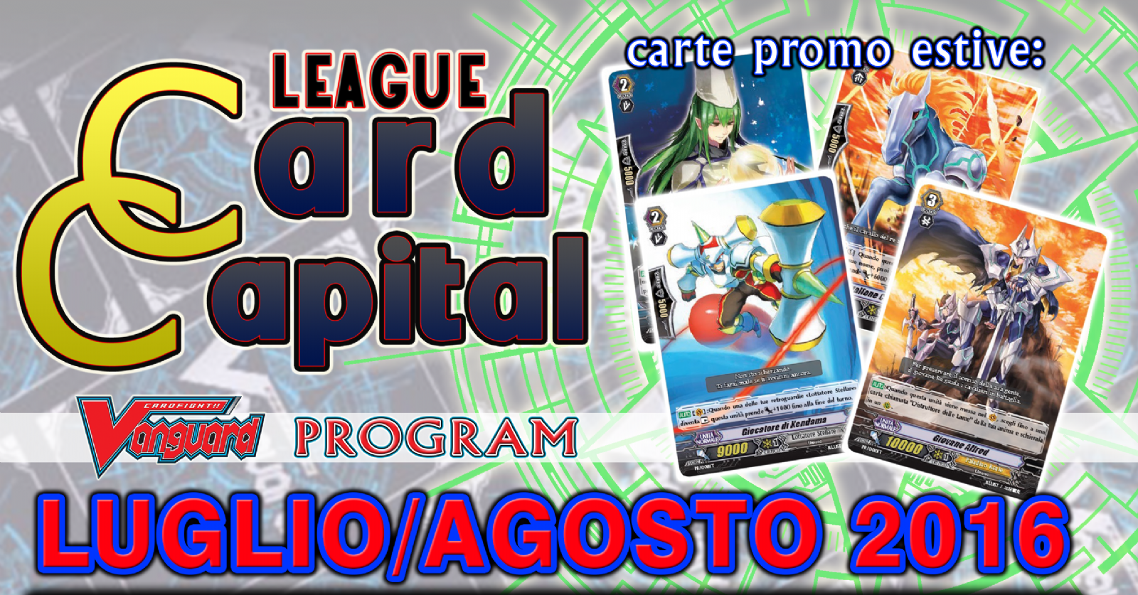 Card Capital League LUGLIO E AGOSTO 2016
