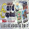 Card Capital League LUGLIO-AGOSTO 2017