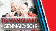 TG Vanguard Gennaio 2019