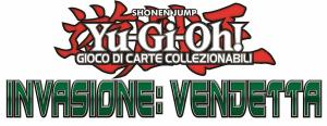 Sneak Peek Yu-Gi-Oh! Invasione: Vendetta