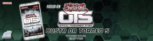 Focus-On: OTS 5 Buste da Torneo