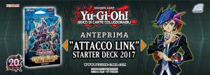 Yu-Gi-Oh! Anteprima ATTACCO LINK STARTER DECK