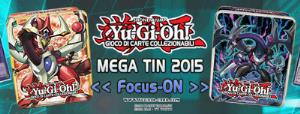 MEGA TIN 2015 FOCUS-ON