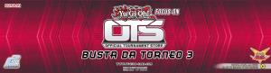 Focus-On: OTS 3 (buste da torneo 3)