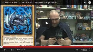 YUGIOH: IL MAZZO DELLA SETTIMANA - Vampire Mask