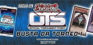 FOCUS-ON: OTS 1 Official Tournament Store - Busta da Torneo 1