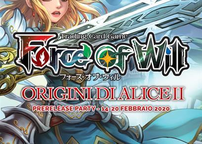 Prerelease Party: Origini di Alice II