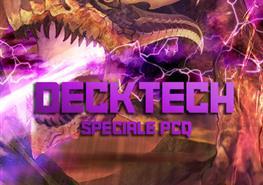 Deck Tech: Speciale PCQ - Parte 1