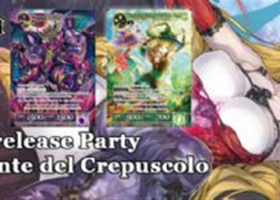 Prerelease Party: La Viandante del Crepuscolo