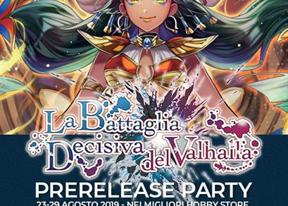 Prerelease Party: La Battaglia Decisiva del Valhalla