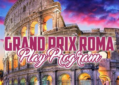 Grand Prix Roma: Play Program