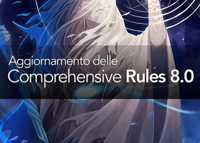 Aggiornamento delle Comprehensive Rules 8.0
