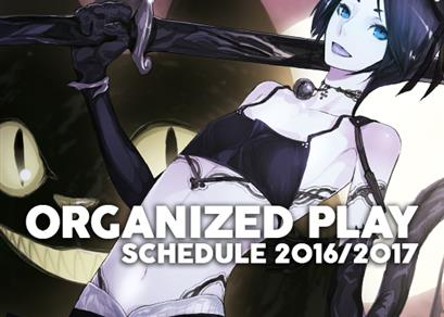 Organized Play Schedule 2016/2017