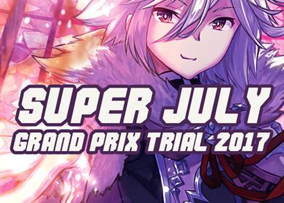 Super July Grand Prix Trial 2017