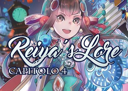 Reiya's Lore - Capitolo IV