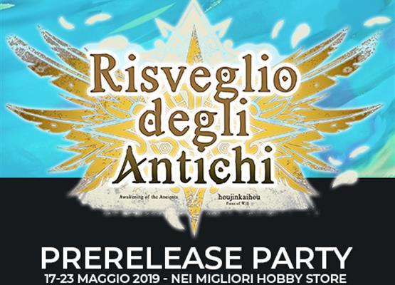 Prerelease Party: Risveglio degli Antichi