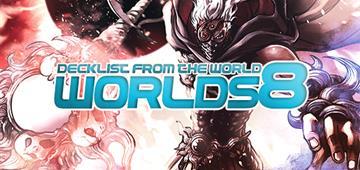 Worlds 8 - Torneo del Millennio