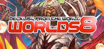 Worlds 8 20/07/2017